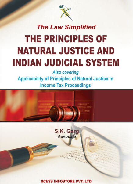 The Principles of Natural Justice and Indian Judicial System