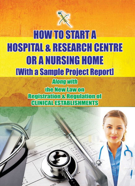 How to Start a Hospital & Research Centre or a Nursing Home